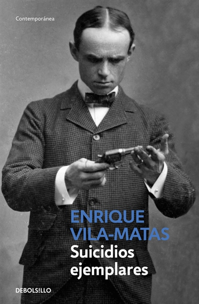 suicidios_ejemplares-vilamatasenrique-9788490624227